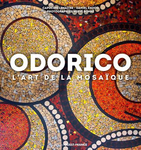 ODORICO, L'ART DE LA MOSAIQUE