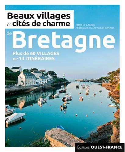 BEAUX VILLAGES ET CITES DE CHARME DE BRETAGNE
