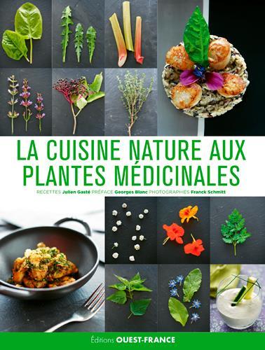 LA CUISINE NATURE AUX PLANTES MEDICINALES