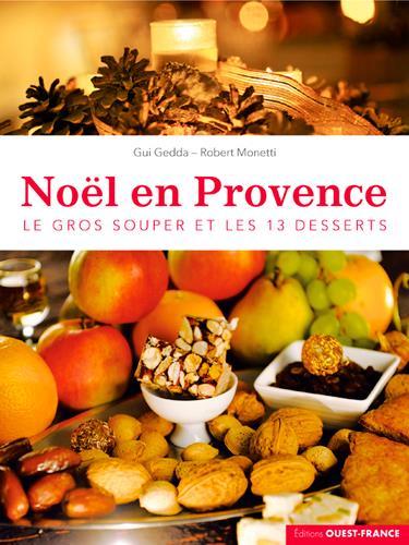 NOEL EN PROVENCE - LE GROS SOUPER ET LES 13 DESSER