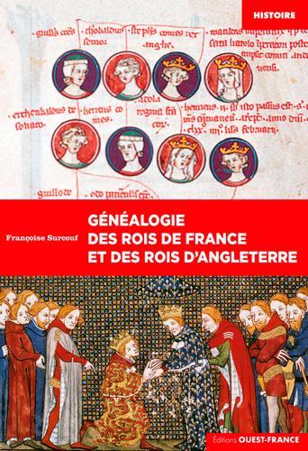 GENEALOGIE DES ROIS DE FRANCE ET DES ROIS D'ANGLET