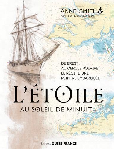 L'ETOILE AU SOLEIL DE MINUIT - RECIT D'UNE PEINTRE