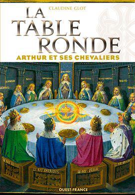 LA TABLE RONDE - ARTHUR ET SES CHEVALIERS