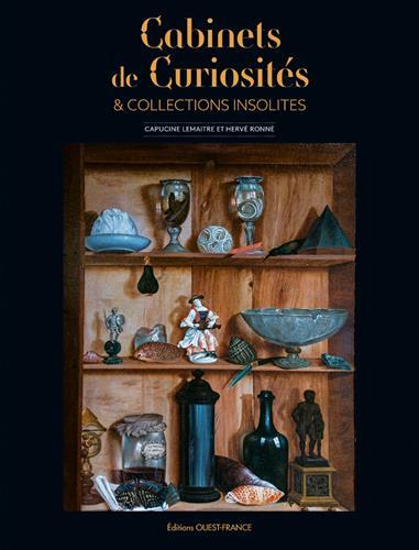 CABINETS DE CURIOSITES ET COLLECTIONS INSOLITES DE