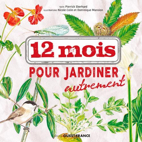 12 MOIS POUR JARDINER AUTREMENT