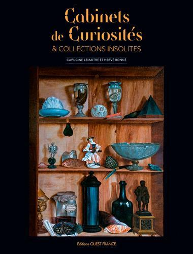 CABINETS DE CURIOSITES ET COLLECTIONS INSOLITES