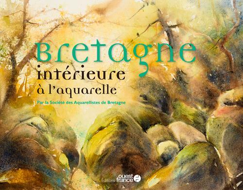 BRETAGNE INTERIEURE A L'AQUARELLE