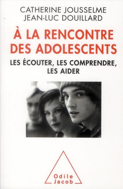 A LA RENCONTRE DES ADOLESCENTS