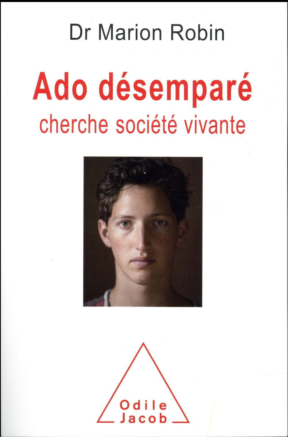 ADO DESEMPARE CHERCHE SOCIETE VIVANTE