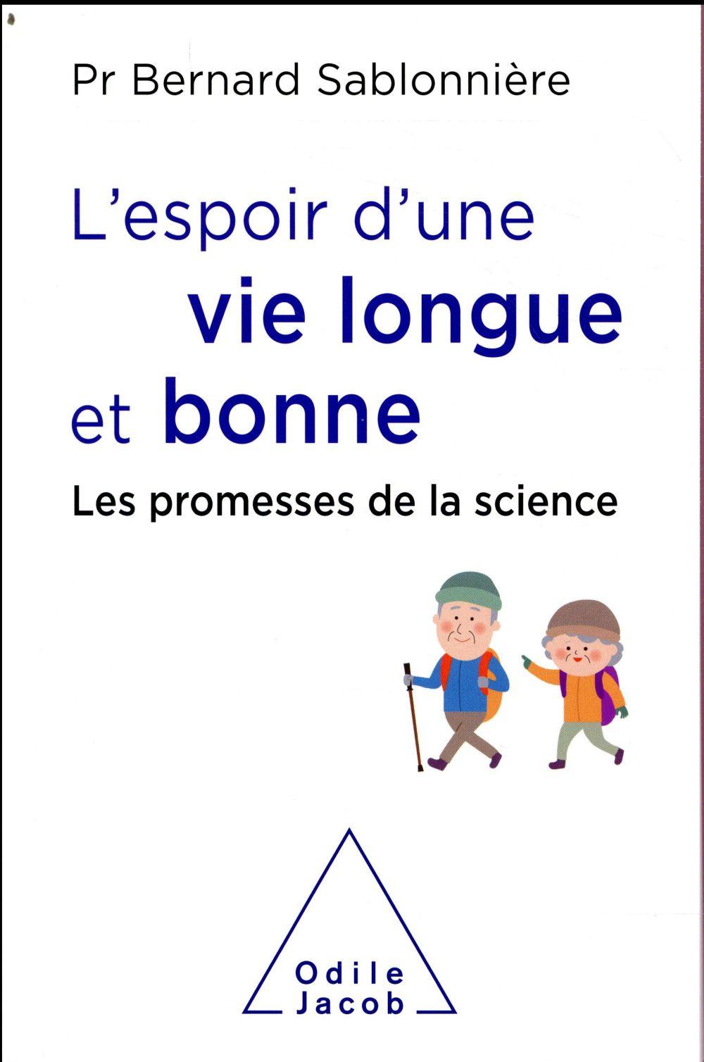 L'ESPOIR D'UNE VIE LONGUE ET BONNE