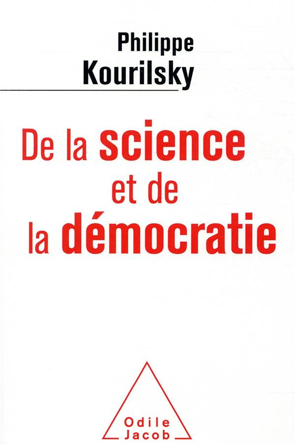 DE LA SCIENCE ET DE LA DEMOCRATIE
