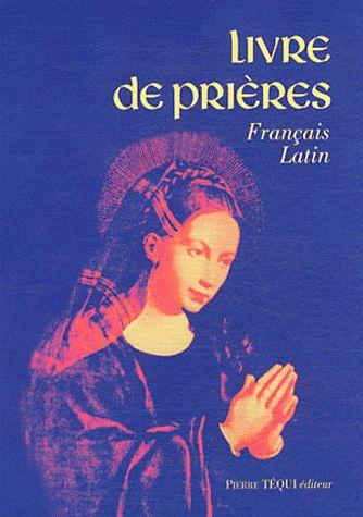 LIVRE DE PRIERES - FRANCAIS - LATIN