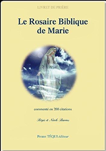 LE ROSAIRE BIBLIQUE DE MARIE