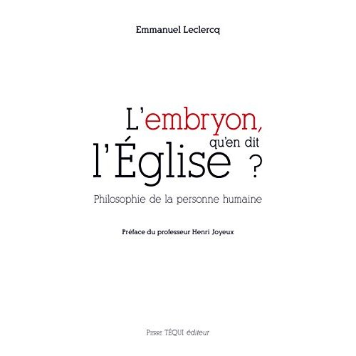 L'EMBRYON, QU'EN DIT L'EGLISE ?