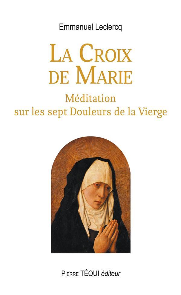 LA CROIX DE MARIE