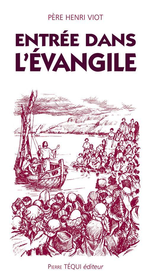 ENTREE DANS L'EVANGILE