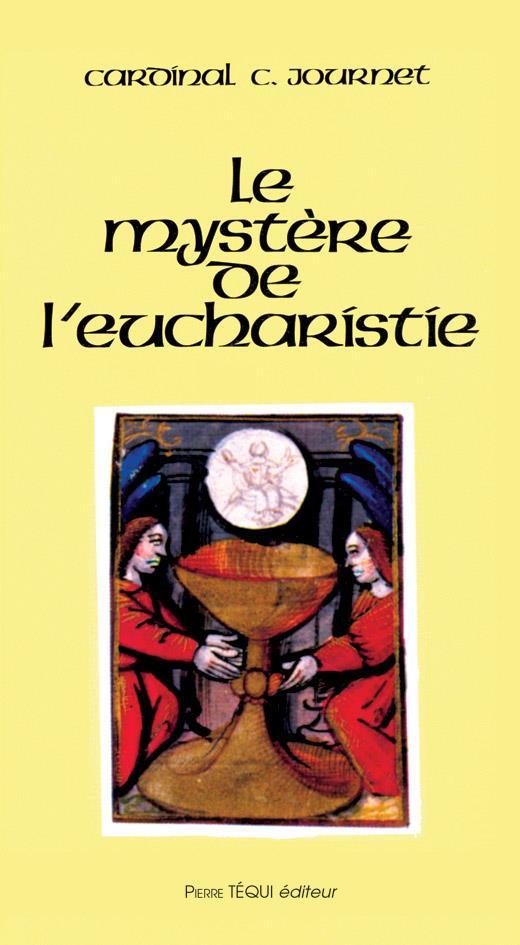 LE MYSTERE DE L'EUCHARISTIE