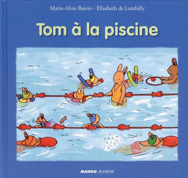 TOM A LA PISCINE