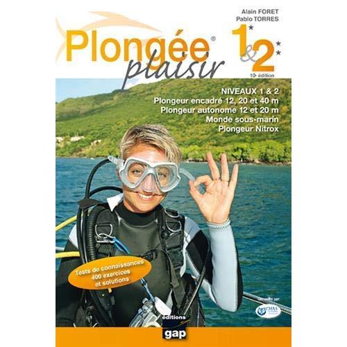 PLONGEE PLAISIR NIVEAUX 1 ET 2 - 10E EDITION