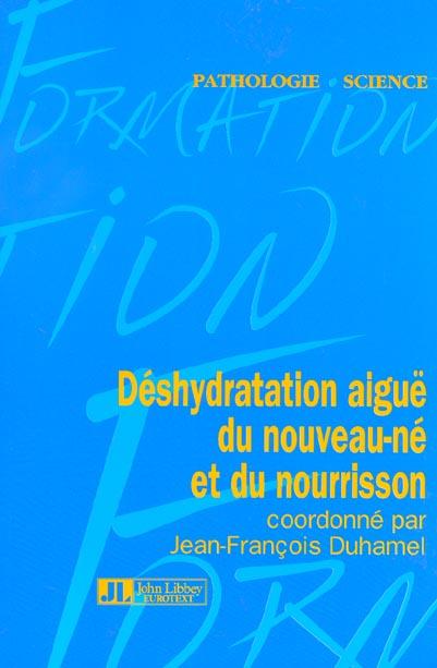 DESHYDRATATION AIGUE DU NOUVEAU-NE ET DU NOURRISSON