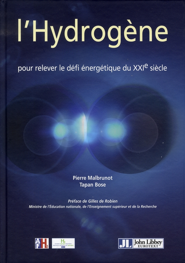 L'HYDROGENE - POUR RELEVER LE DEFI ENERGETIQUE DU XXIE SIECLE