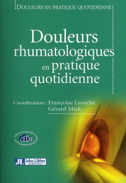 DOULEURS RHUMATOLOGIQUES EN PRATIQUE QUOTIDIENNE