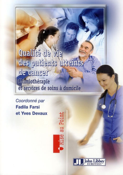 QUALITE DE VIE DES PATIENTS ATTEINTS DE CANCER. CHIMIOTHERAPIE ET ERVICES DE SOI - CHIMIOTHERAPIE ET