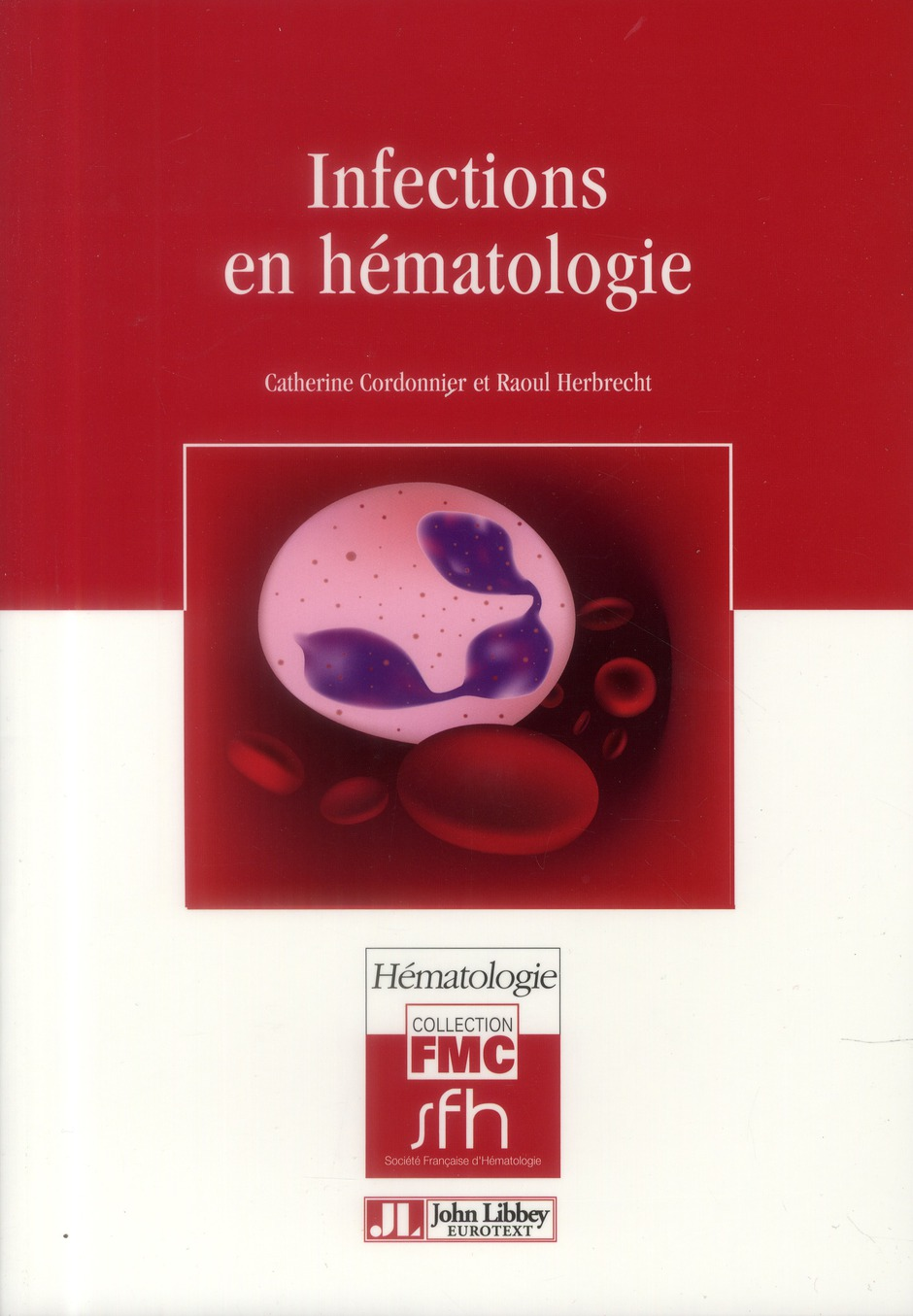 INFECTIONS EN HEMATOLOGIE