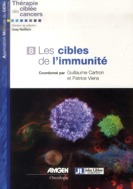 LES CIBLES DE L'IMMUNITE - VOLUME 8