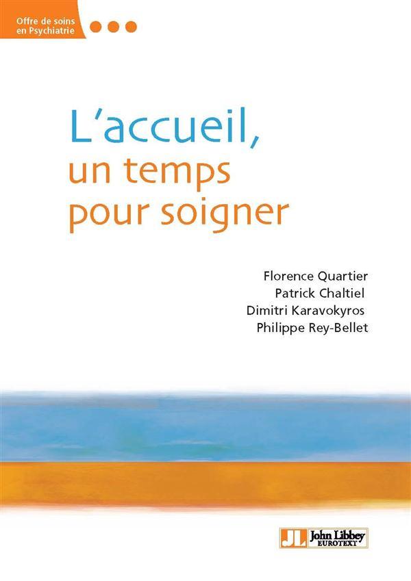 L'ACCUEIL, UN TEMPS POUR SOIGNER