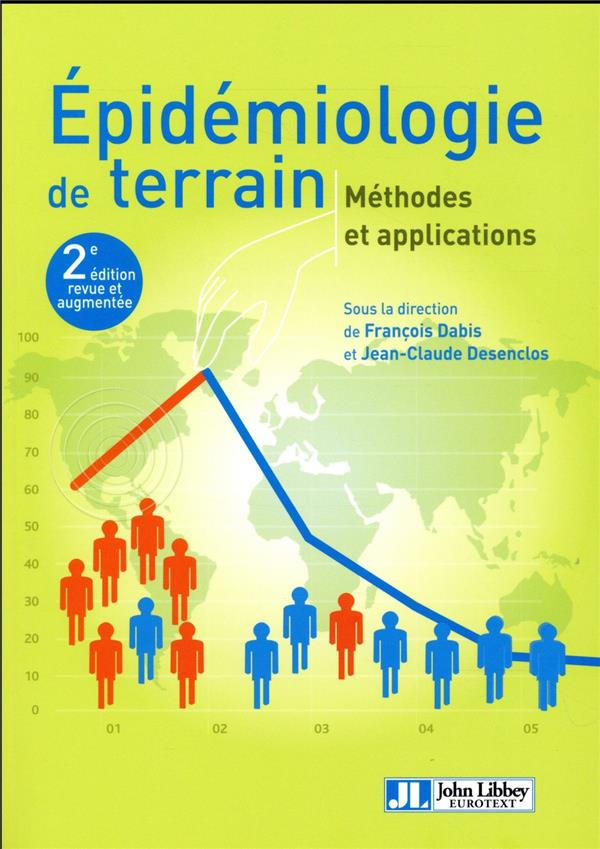 EPIDEMIOLOGIE DE TERRAIN - METHODES ET APPLICATIONS