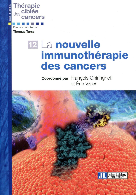LA NOUVELLE IMMUNOTHERAPIE DES CANCERS