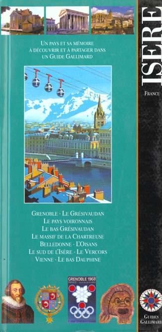 ISERE - GRENOBLE, LE GRESIVAUDAN, LE PAYS VOIRONNAIS, LE BAS GRESIVAUDAN, LE MASSIF DE LA CHARTREUSE