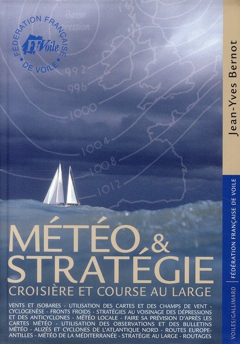 METEO ET STRATEGIE - CROISIERE ET COURSE AU LARGE