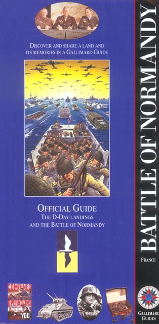 BATTLE OF NORMANDY - THE D-DAY LANDINGS AND THE BATTLE OF NORMANDY