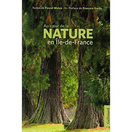 AU COEUR DE LA NATURE EN ILE-DE-FRANCE