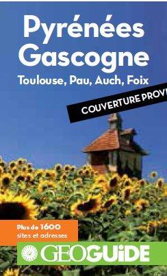 PYRENEES GASCOGNE - TOULOUSE, PAU, AUCH, FOIX