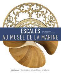 ESCALES AU MUSEE DE LA MARINE