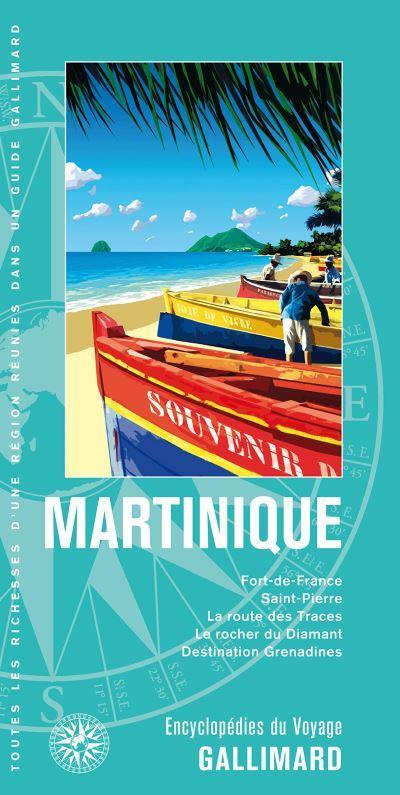 MARTINIQUE - FORT-DE-FRANCE, SAINT-PIERRE, LA ROUTE DES TRACES, LE ROCHER DU DIAMANT, DESTINATION GR