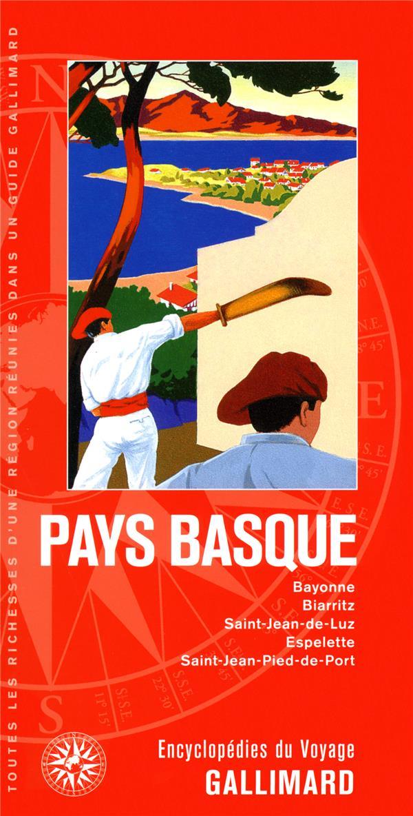 PAYS BASQUE - BAYONNE, BIARRITZ, SAINT-JEAN-DE-LUZ, ESPELETTE, SAINT-JEAN-PIED-DE-PORT
