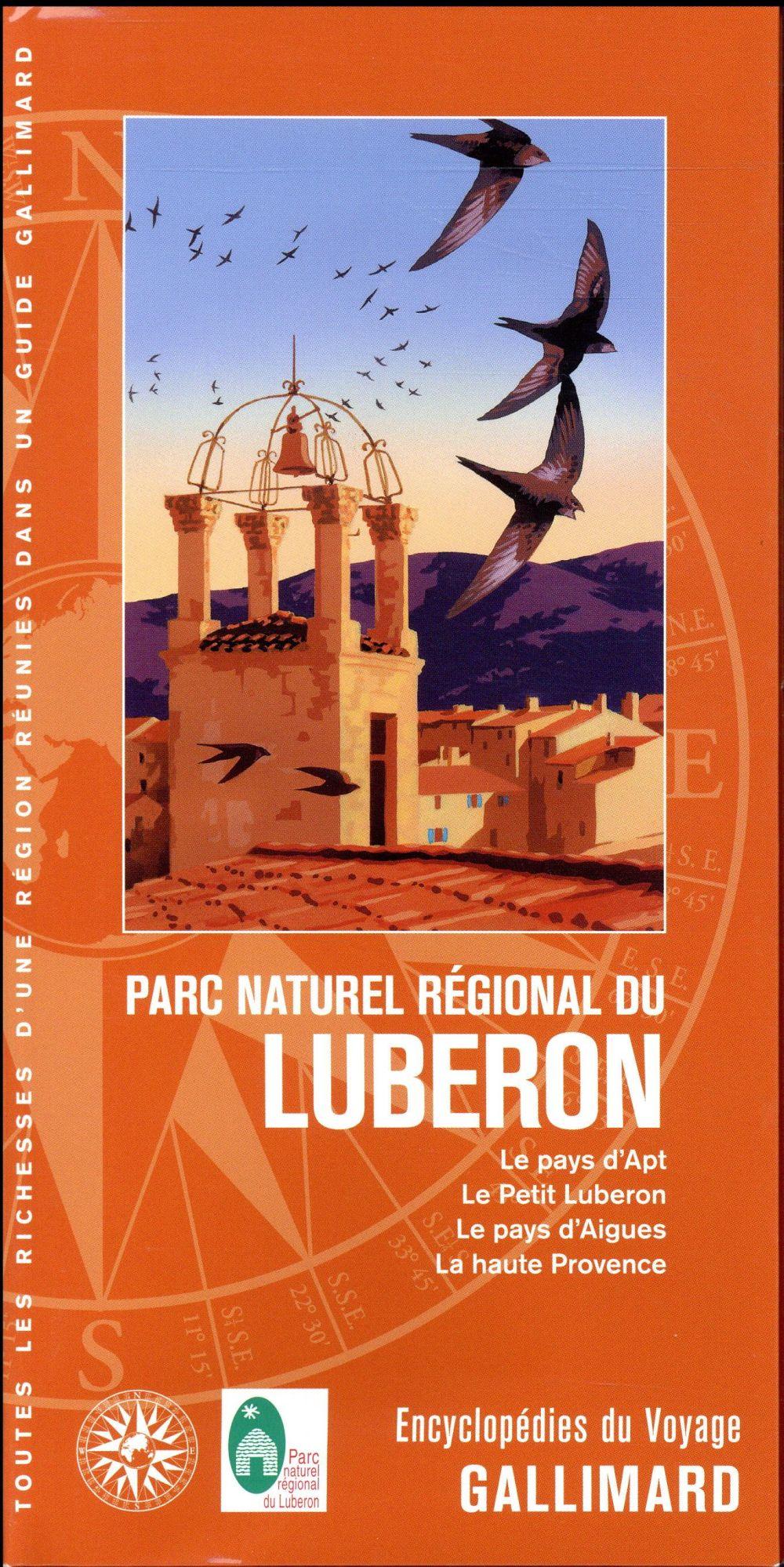 PARC NATUREL REGIONAL DU LUBERON - LE PAYS D'APT, LE PETIT LUBERON, LE PAYS D'AIGUES, LA HAUTE PROVE