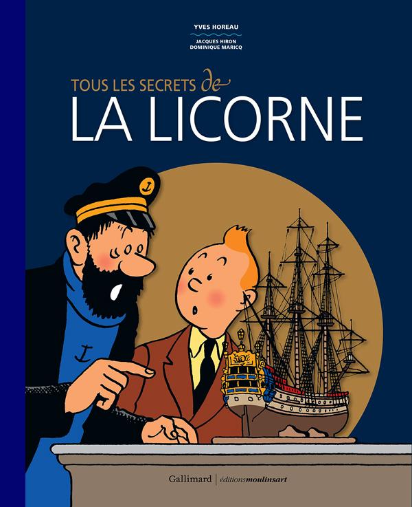 TOUS LES SECRETS DE  LA LICORNE