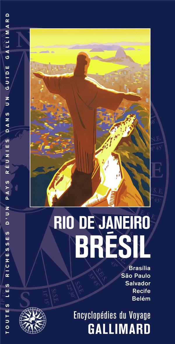 RIO DE JANEIRO - BRESIL - BRASILIA, SAO PAULO, SALVADOR, RECIFE, BELEM