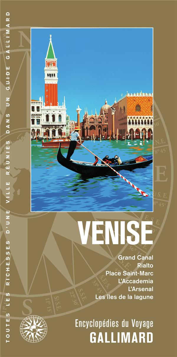 VENISE - GRAND CANAL, RIALTO, PLACE SAINT-MARC, L'ACCADEMIA, L'ARSENAL, LES ILES DE LA LAGUNE