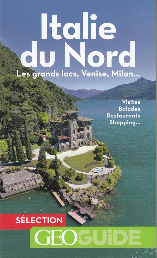 ITALIE DU NORD - LES GRANDS LACS, VENISE, MILAN...