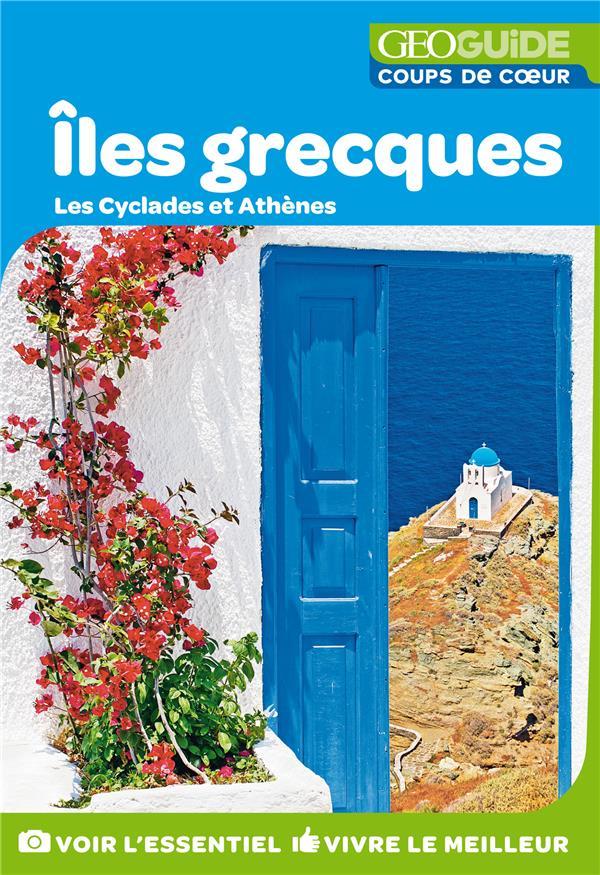 ILES GRECQUES - LES CYCLADES ET ATHENES