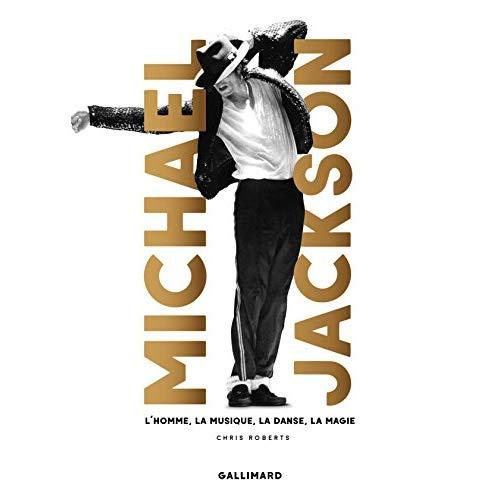 MICHAEL JACKSON - LA MUSIQUE, LE MOUVEMENT, LA MAGIE