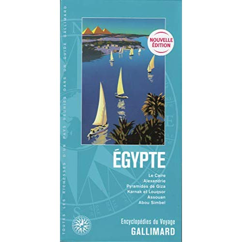 EGYPTE - LE CAIRE, ALEXANDRIE, PYRAMIDES DE GIZA, KARNAK ET LOUQSOR, ASSOUAN, ABOU SIMBEL
