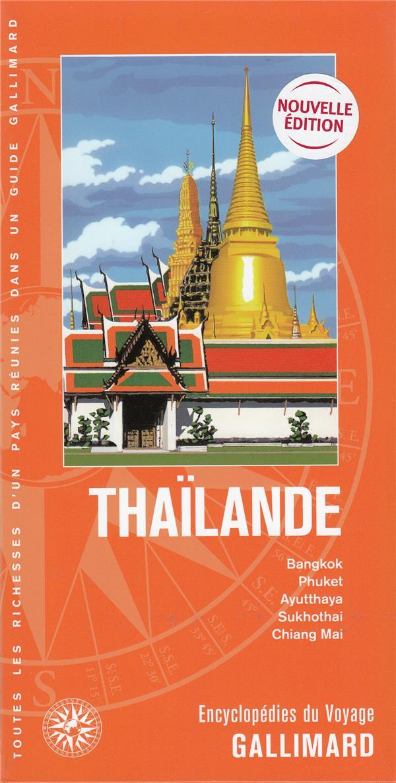 THAILANDE - BANGKOK, PHUKET, AYUTTAHAYA, SUKHOTHAI, CHIANG MAI