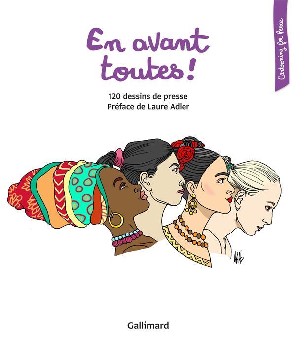 EN AVANT TOUTES ! - 120 DESSINS DE PRESSE